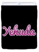 Yehuda #yehuda Duvet Cover