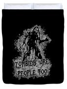 Zombies Are People Too Halloween Vintage Duvet Cover