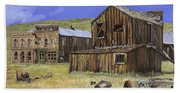 Ghost Town Of Bodie-california Bath Towel