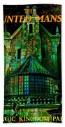 Haunted Mansion Poster Work A Bath Towel