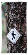Hiking Trail Sign On The Forest Paths Bath Towel