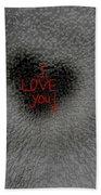 I Love You Bath Towel