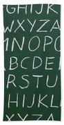 Letters On A Chalkboard Bath Towel
