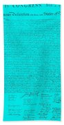 The Declaration Of Independence In Turquoise Bath Towel