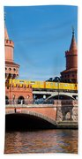 The Oberbaum Bridge In Berlin Germany Bath Towel