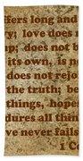 1st Corinthians 13 Verses 4-7 Bath Towel