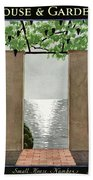 A House And Garden Cover Of A Seaside Patio Bath Towel