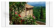 A Tuscan View Poster Bath Towel