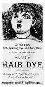 Acme Hair Dye Ad, C1890 Bath Towel