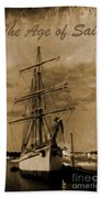Age Of Sail Poster Bath Towel