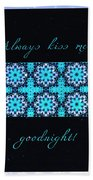 Always Kiss Me Goodnight Stars Bath Towel