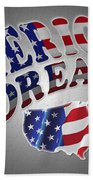 American Dream Digital Typography Artwork Bath Towel