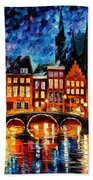 Amsterdam-canal - Palette Knife Oil Painting On Canvas By Leonid Afremov Bath Towel