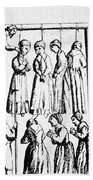 An Execution Of Witches In England Bath Towel