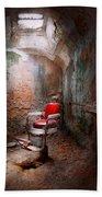 Barber - Eastern State Penitentiary - Remembering My Last Haircut  Bath Towel