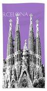 Barcelona Skyline La Sagrada Familia - Violet Bath Towel