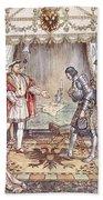 Bayard Presented To Henry Viii Bath Towel