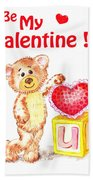 Be My Valentine Teddy Bear Bath Towel