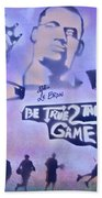 Be True 2 The Game 1 Bath Towel