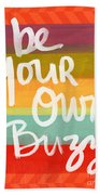 Be Your Own Buzz Bath Towel