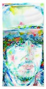 Bob Dylan - Watercolor Portrait.2 Bath Towel