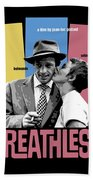 Breathless Movie Poster Bath Towel
