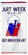 Buy American Week Art Nov 25 - Dec 1 1940  Hand Towel