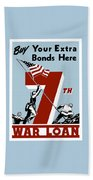 Buy Your Extra Bonds Here Bath Towel