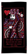 Celtic Queen Of Hearts Part IIi The King Of Hearts Bath Towel