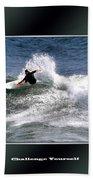Challenge Yourself-surf Bath Towel