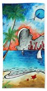 Coastal Tropical Beach Art Contemporary Painting Whimsical Design Tropical Vacation By Madart Bath Towel