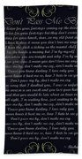 Dont Pass Me By Golden Scroll Bath Towel