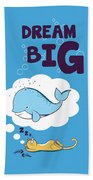 Dream Big Hand Towel