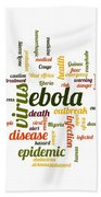 Ebola Bath Towel