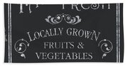 Farm Fresh Sign Bath Towel