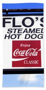 Flo's Steamed Hot Dogs Bath Towel