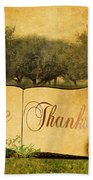 Give Thanks Bath Towel