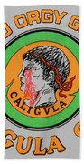 Go Caligula Go Bath Towel