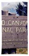 Grand Canyon Signage Bath Towel