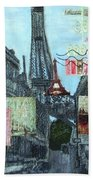 Grand Ole Paris-postcard From Paris Bath Towel