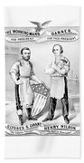 Grant And Wilson 1872 Election Poster  Bath Towel