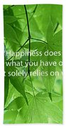 Happiness A Simple Reminder Bath Towel
