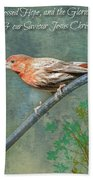 House Finch With Verse Bath Towel