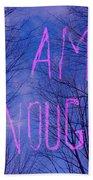 I Am Enough Bath Towel by Jocelyn Friis