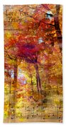 I Love You Truly-featured In Nature Photography- Cards For All Occasions-nature Wildlife Group Bath Towel