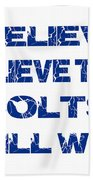 Indianapolis Colts I Believe Bath Towel