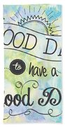 It's A Colorful Good Day By Jan Marvin Bath Towel