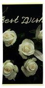 Ivory Roses Greeting  Bath Towel