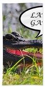 Later Gator Greeting Card Bath Towel