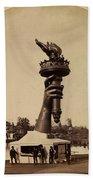 Liberty Torch At Philadelphia For Us Centennial 1876 Bath Towel